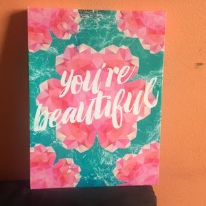 Your Beautiful Canvas Sign